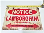 Sign Lamborghini Parking Only Metal 12in x 18in